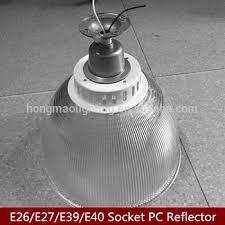 Highbay shade with E27/E40 socket pc reflextor